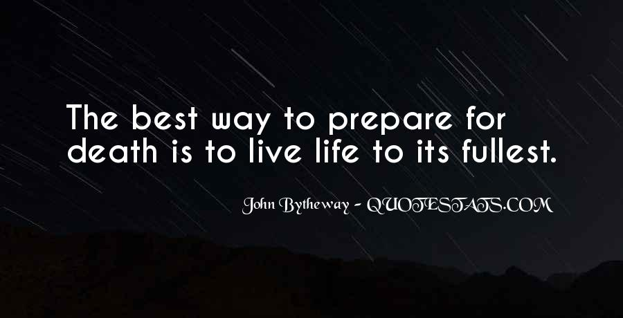 Best Way To Live Quotes #52316
