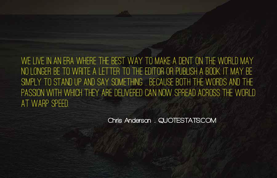 Best Way To Live Quotes #531521