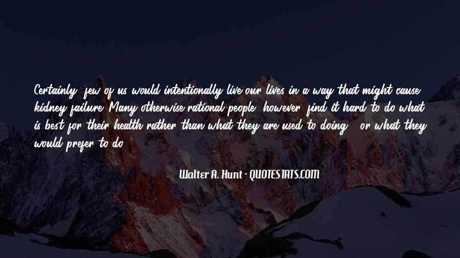 Best Way To Live Quotes #536780
