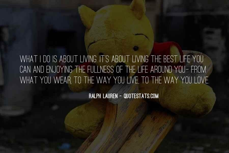 Best Way To Live Quotes #67132