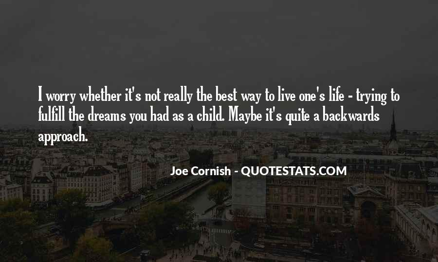 Best Way To Live Quotes #702848