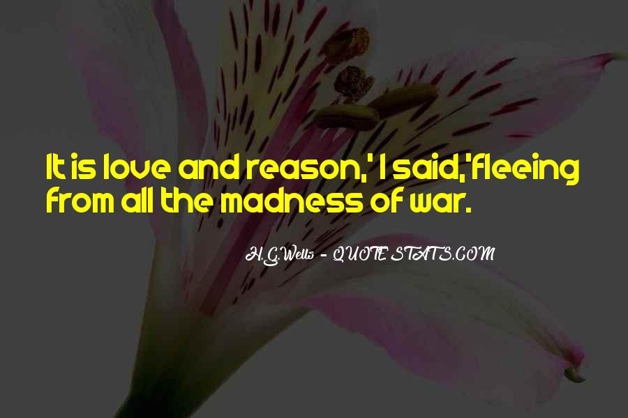 Quotes About Madness Of Love #1035521