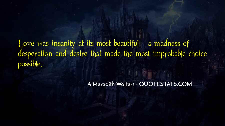 Quotes About Madness Of Love #1281417
