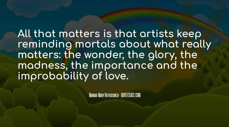 Quotes About Madness Of Love #1301068
