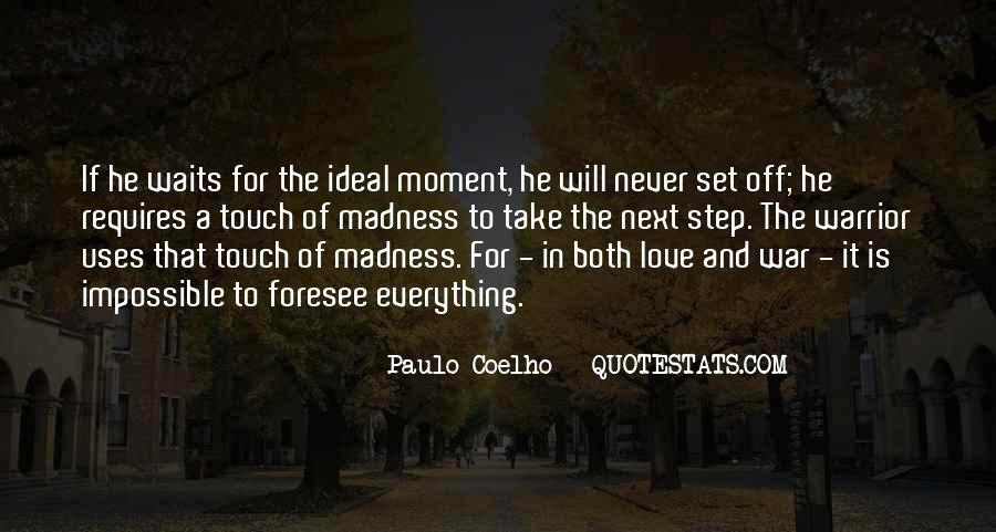 Quotes About Madness Of Love #1323294