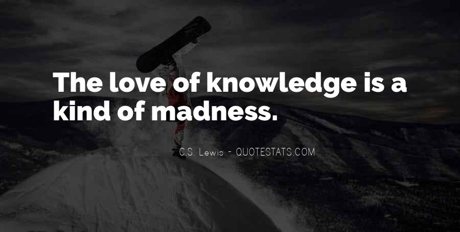 Quotes About Madness Of Love #1473260