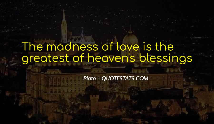Quotes About Madness Of Love #215153