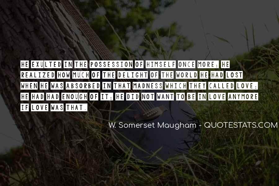 Quotes About Madness Of Love #446148