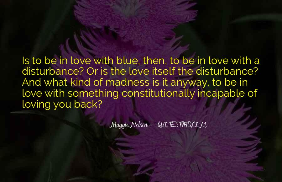 Quotes About Madness Of Love #499797