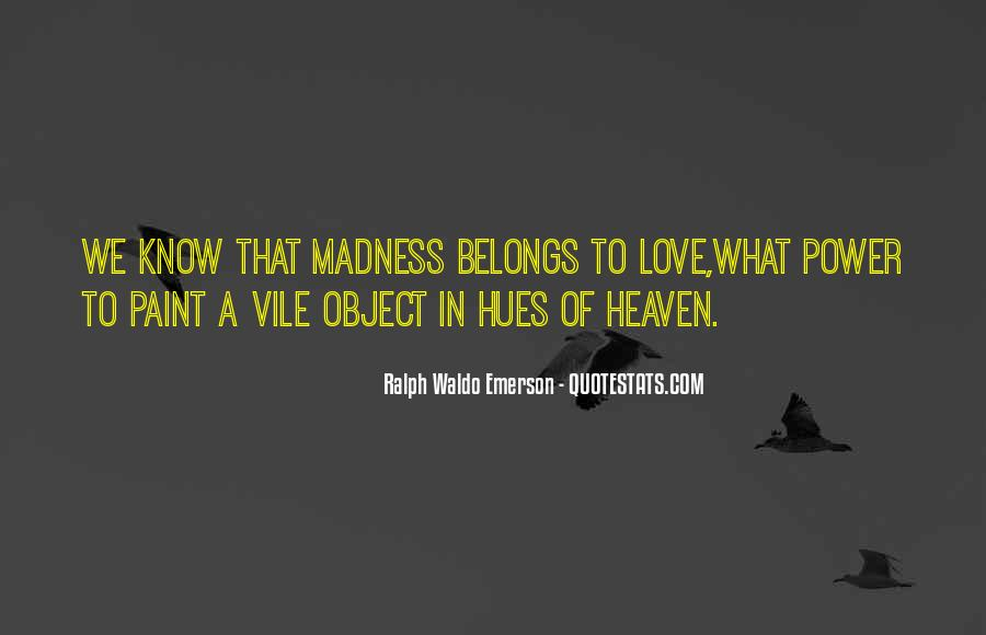 Quotes About Madness Of Love #528513