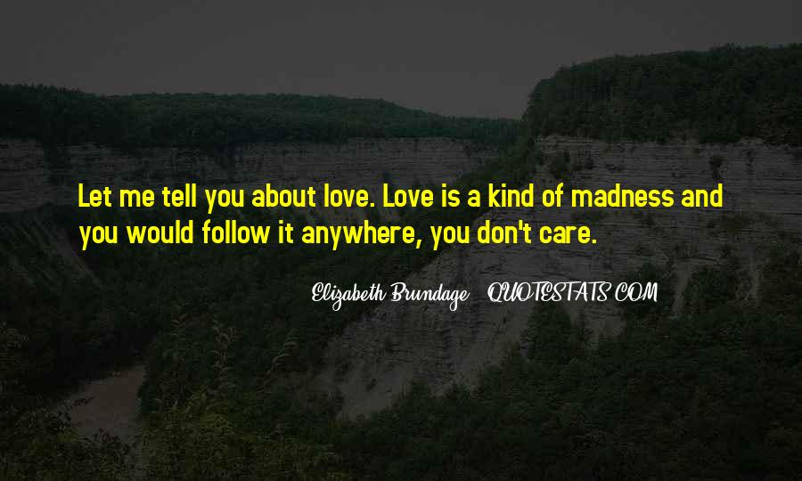 Quotes About Madness Of Love #675543