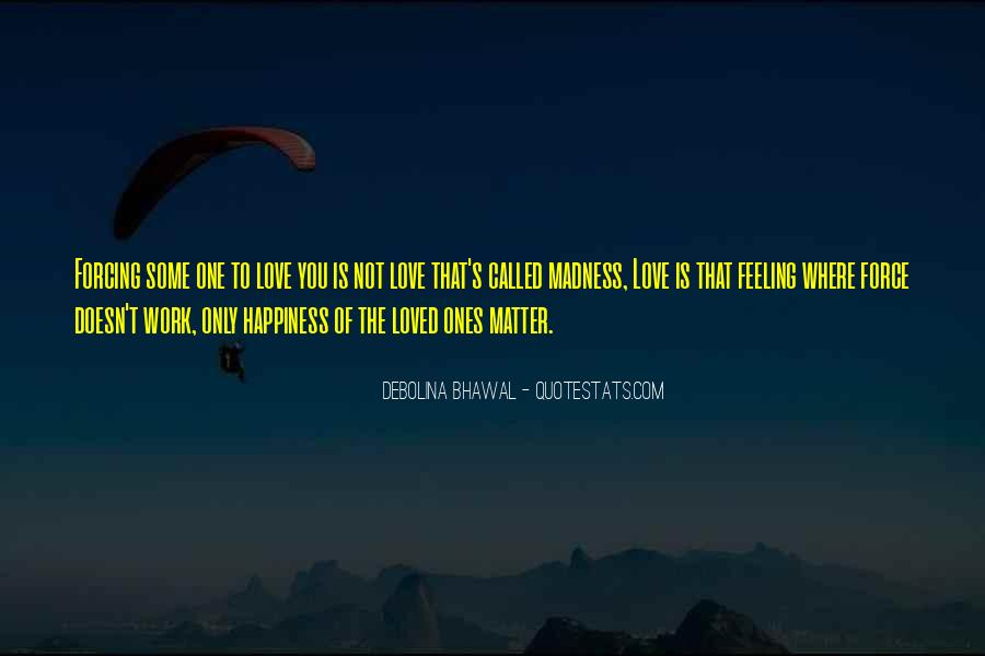 Quotes About Madness Of Love #907909