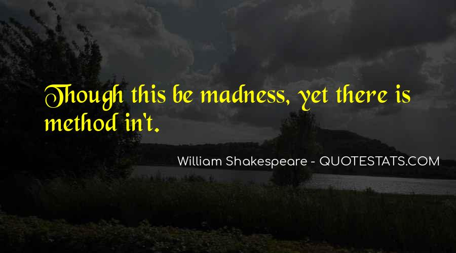 Quotes About Madness Hamlet #1187081