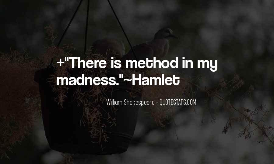 Quotes About Madness Hamlet #13824