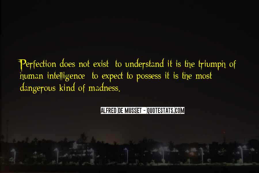 Quotes About Madness And Intelligence #213487