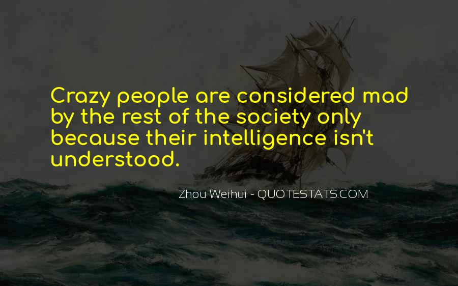 Quotes About Madness And Intelligence #612573