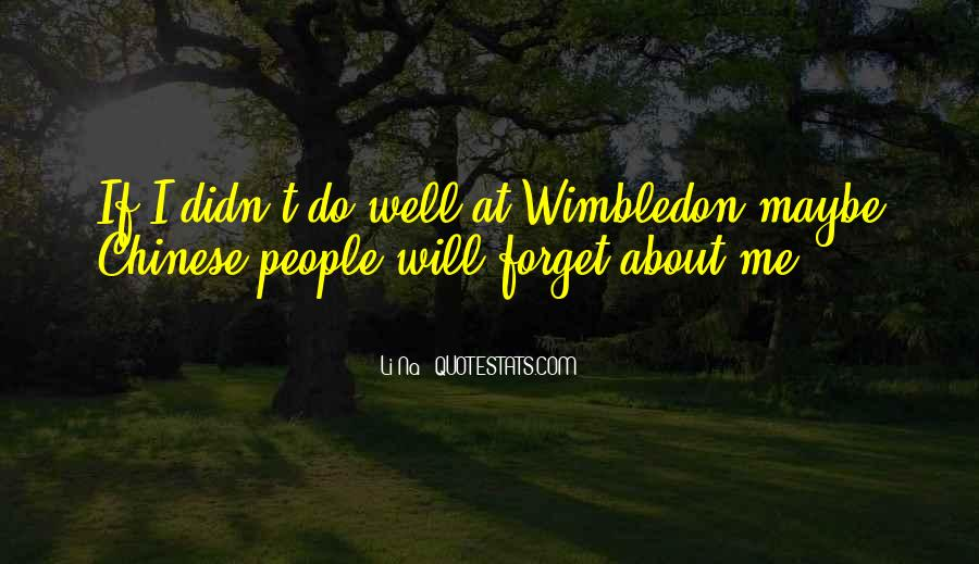 Best Wimbledon Quotes #254406