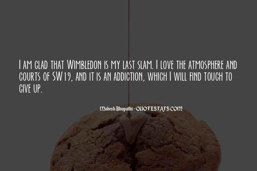 Best Wimbledon Quotes #341487