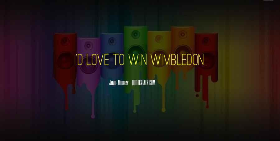 Best Wimbledon Quotes #374668