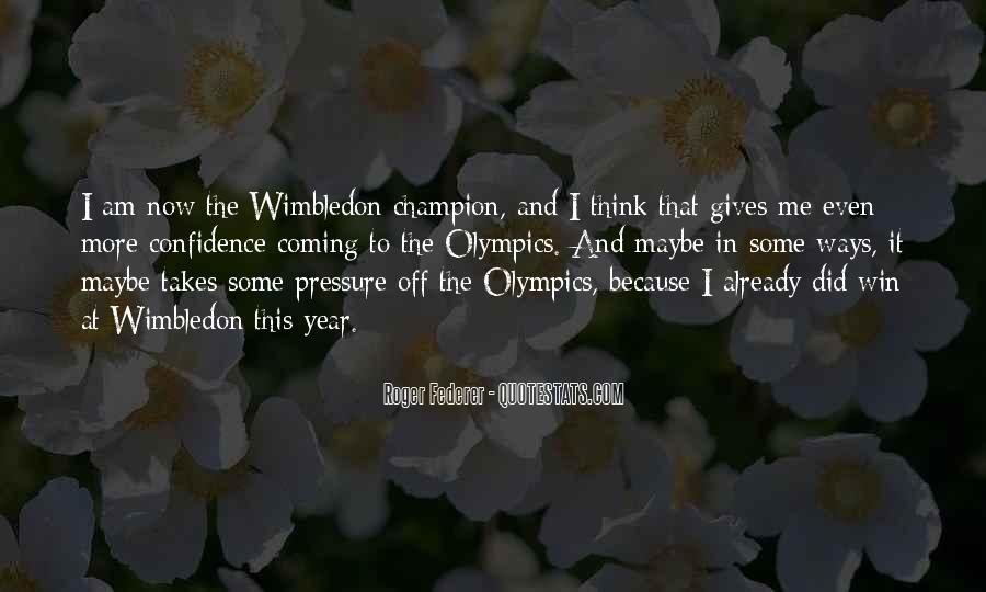 Best Wimbledon Quotes #507471