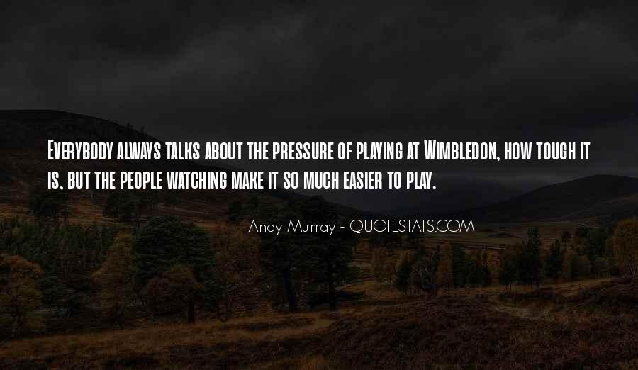 Best Wimbledon Quotes #99815
