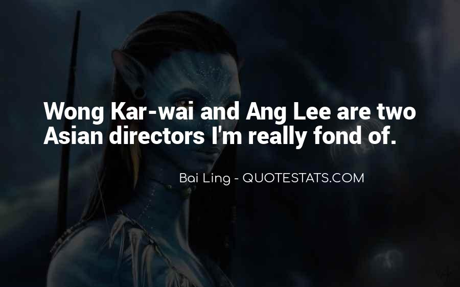Best Wong Kar Wai Quotes #1153859