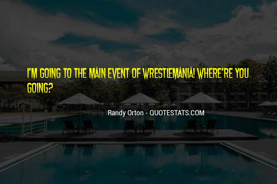 Best Wwe Quotes #48546