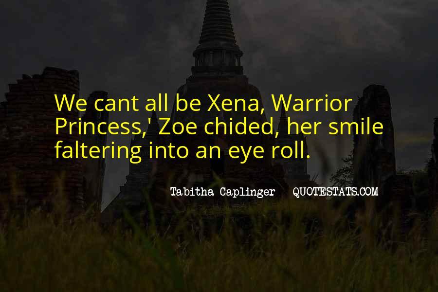 Best Xena Warrior Princess Quotes #1230802