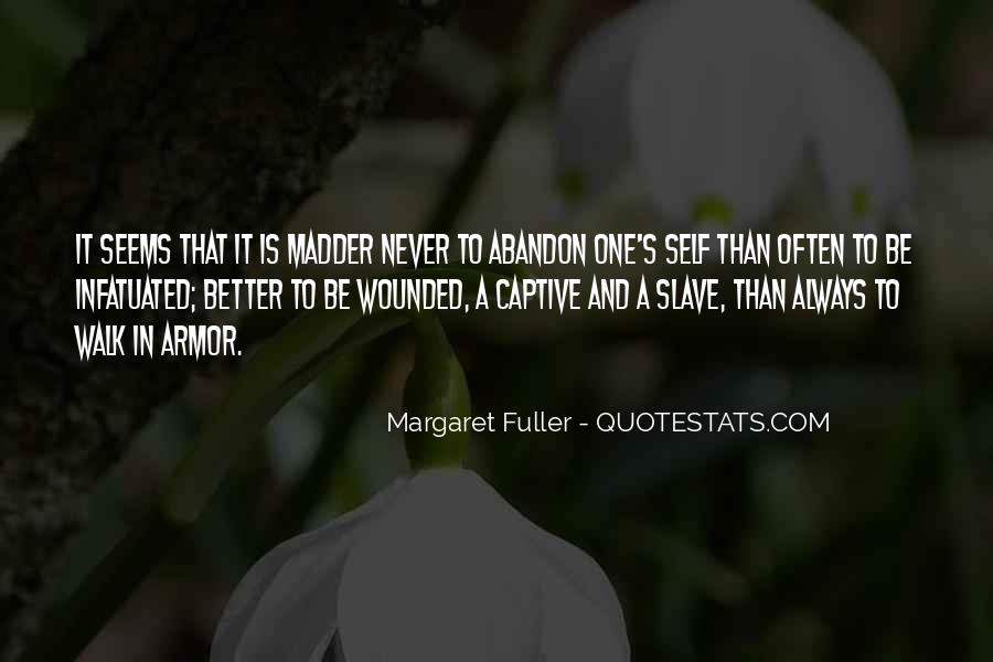 Quotes About Madder #1081423