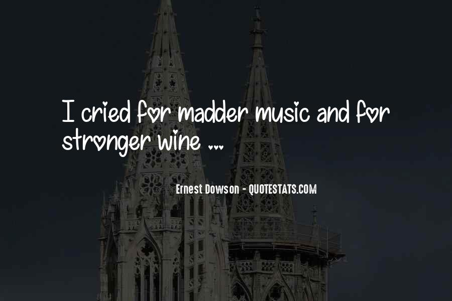 Quotes About Madder #1195847