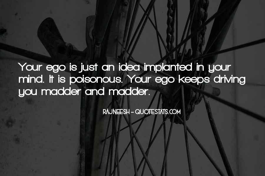 Quotes About Madder #1488089