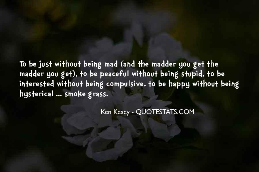 Quotes About Madder #305617