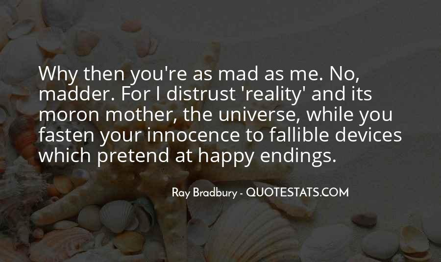 Quotes About Madder #463337