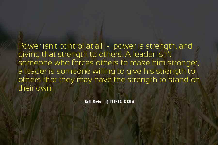 Beth Revis Leadership Quotes #1872447