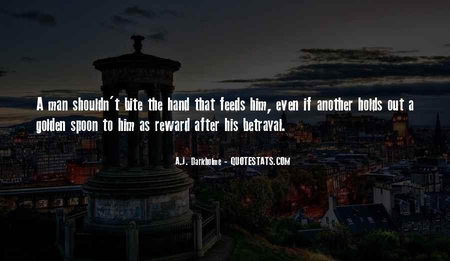 Betrayal Loyalty Quotes #1073772