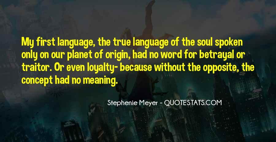 Betrayal Loyalty Quotes #1606929
