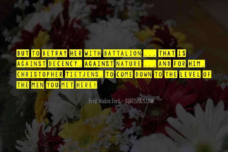 Betrayal Loyalty Quotes #470531