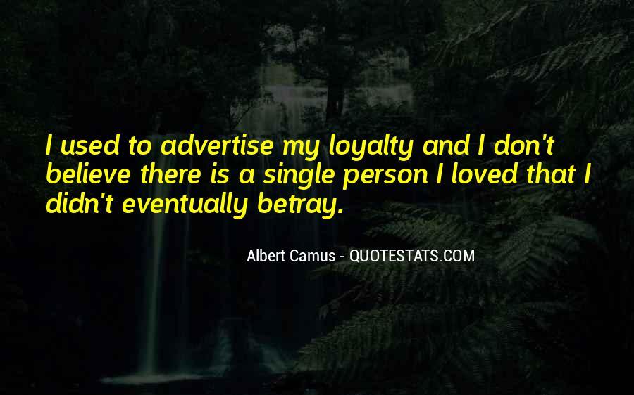 Betrayal Loyalty Quotes #590935