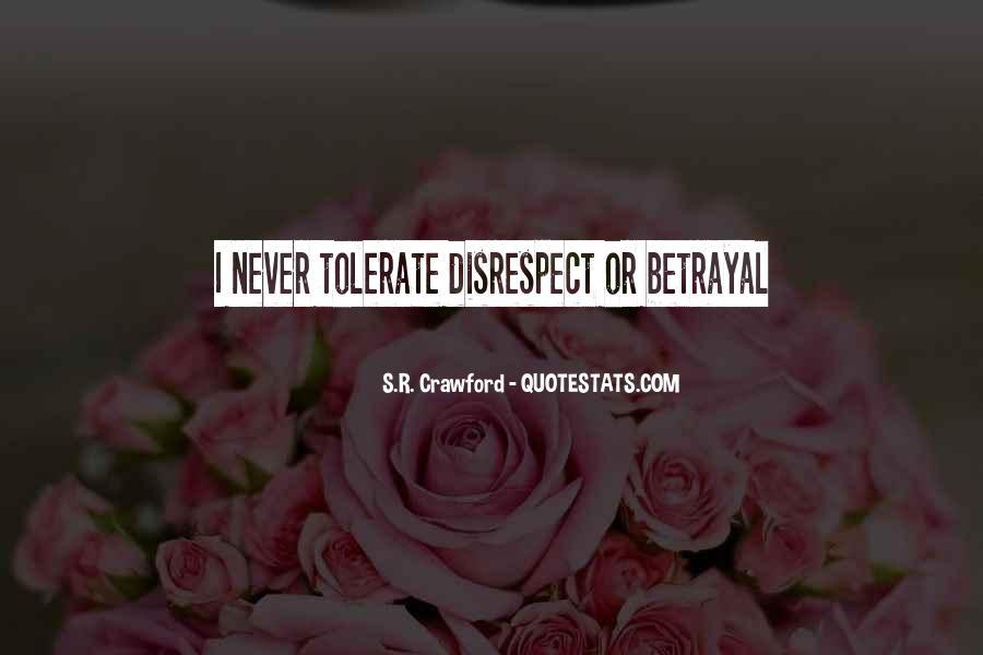 Betrayal Loyalty Quotes #912484