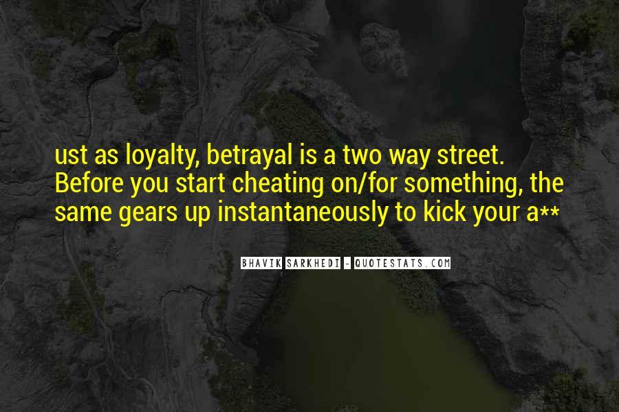Betrayal Loyalty Quotes #951017