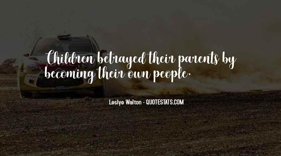 Betrayed By Own Family Quotes #1261609