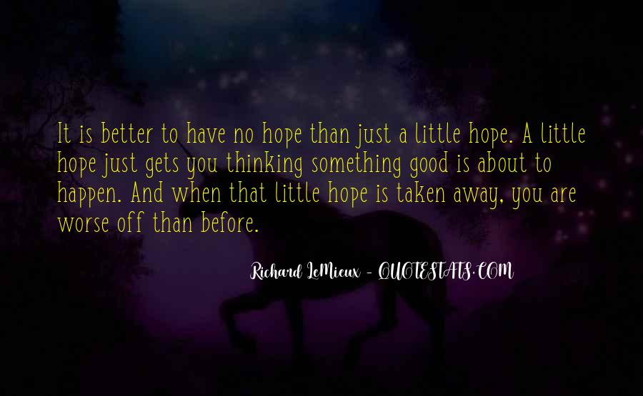 Better Before Quotes #141889