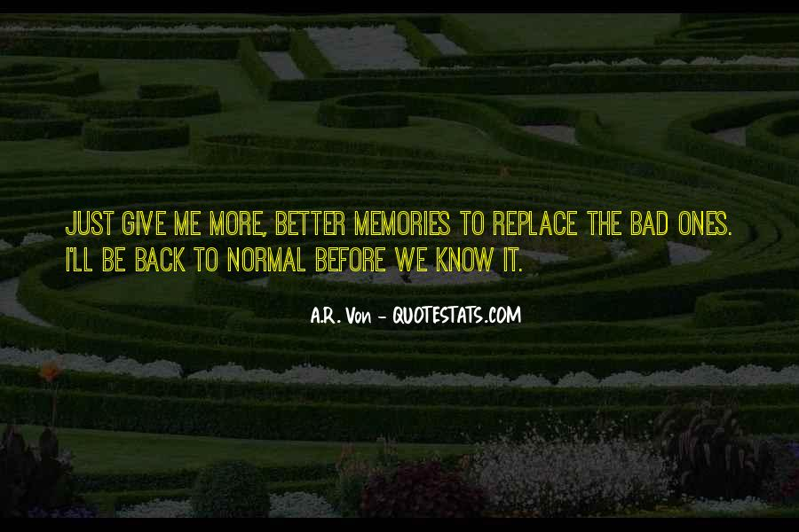 Better Before Quotes #170571