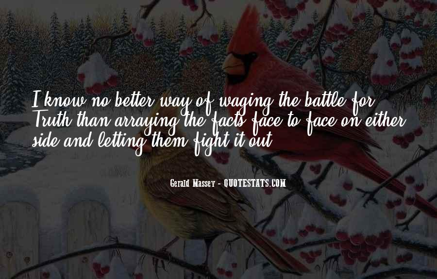 Better Not To Know The Truth Quotes #1101485