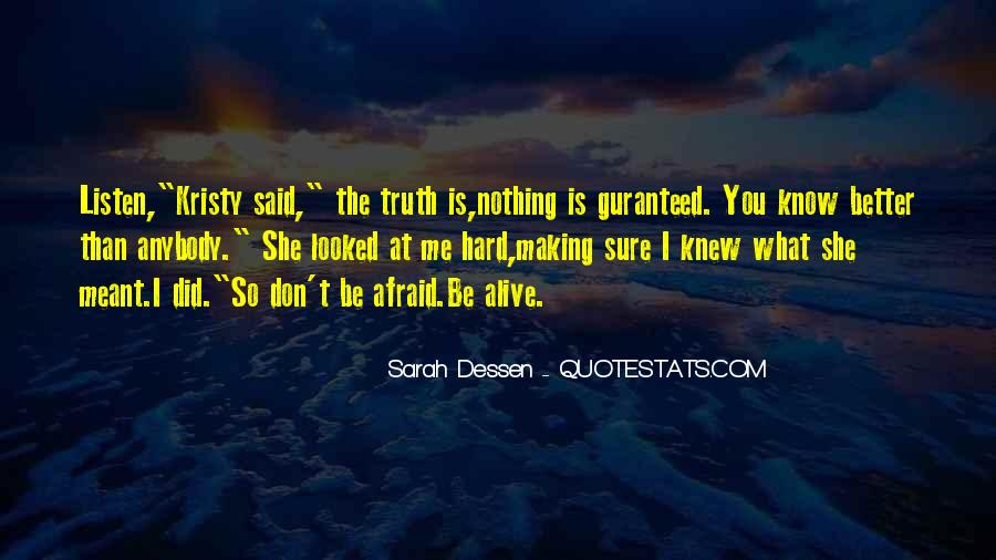 Better Not To Know The Truth Quotes #1121684