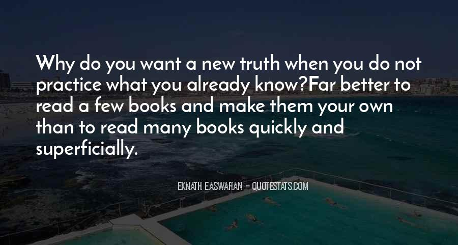 Better Not To Know The Truth Quotes #1150063