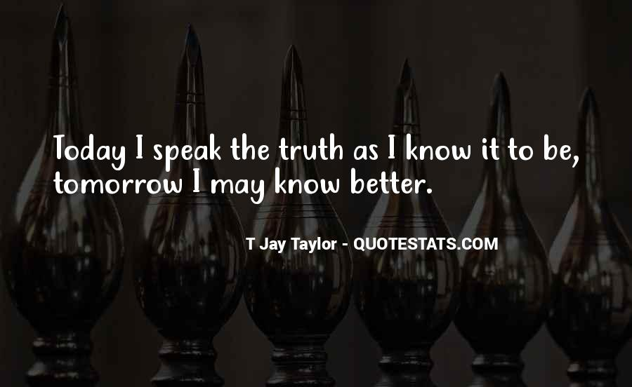 Better Not To Know The Truth Quotes #444443