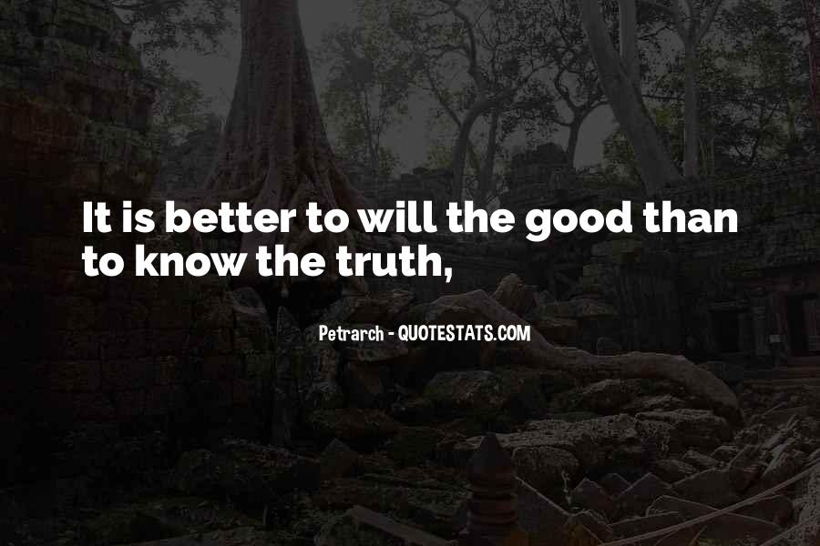 Better Not To Know The Truth Quotes #452379