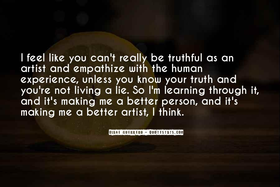 Better Not To Know The Truth Quotes #944823