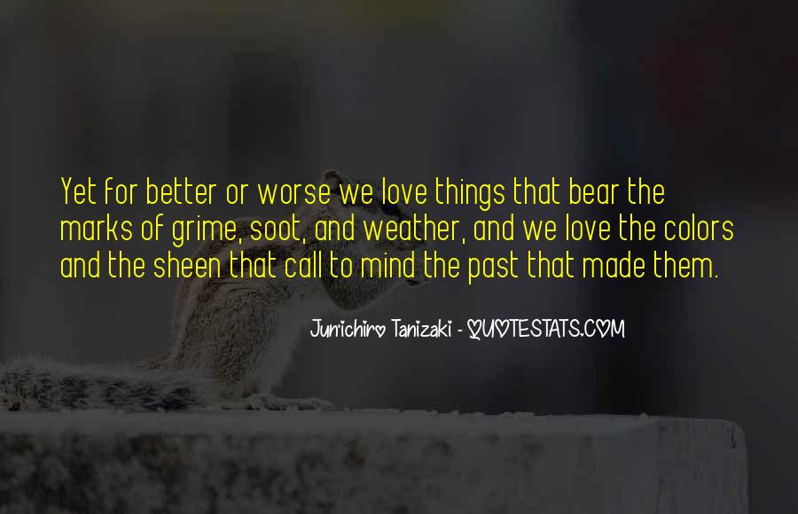 Better Or Worse Love Quotes #1375420